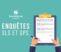 Enquêtes SLS et OPS